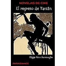 El Regreso de Tarzan (Novelas de Cine)