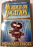 Front cover for the book Murder on Location by Howard Engel