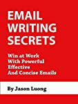Do your emails get read? Are you able to communicate effectively via email? If you have doubts, then this book is for you. If you're not sure how to write, structure, or convey your messages clearly through email, then read this book now. As a follow...