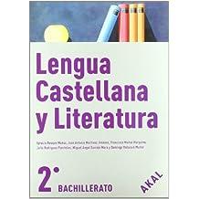 Lengua Castellana y Literatura 2º Bach. (Enseñanza bachillerato) - 9788446030058