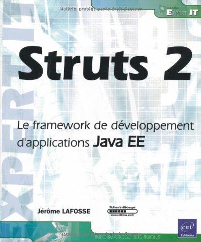 Struts 2 - Le framework de développement d'applications Java EE par Jérôme Lafosse