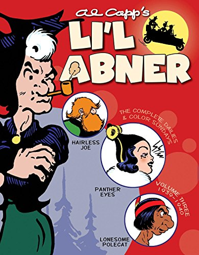 Li'l Abner: The Complete Dailies and Color Sundays, Vol. 3: 1939–1940