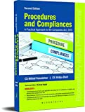 Procedures and Compliances - A Practical Approach to the Companies Act, 2013