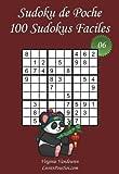 Sudoku de Poche - Niveau Facile - N°6: 100 Sudokus Faciles - à emporter partout - Format poche (A6 - 10.5 x 15 cm)