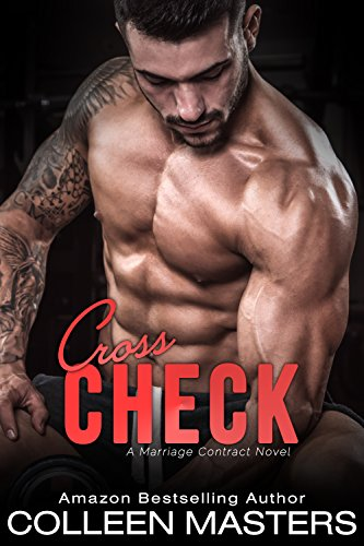 Cross Check A Marriage Contract Novel Ebook Colleen Masters