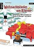 Weihnachtslieder am Klavier: Einfach schöne Weihnachtslieder zum Spielen & Mitsingen für Kinder ab 6 Jahren. Spielbuch für Piano. Klaviernoten. Klavierstücke. Kinderlieder. Weihnachten.