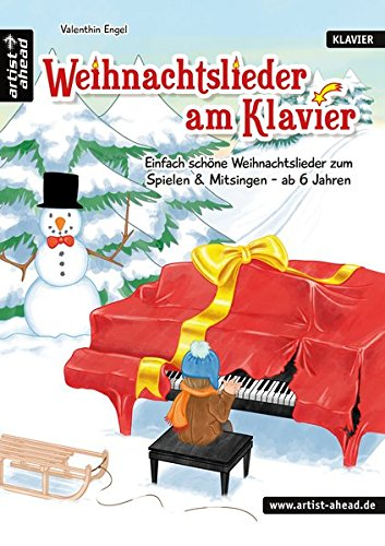 Weihnachtslieder-am-Klavier-Einfach-schne-Weihnachtslieder-zum-Spielen-Mitsingen-ab-6-Jahren-Spielbuch-fr-Klavier-Musiknoten-fr-Piano