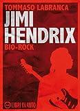 eBook Gratis da Scaricare Jimi Hendrix Bio Rock (PDF,EPUB,MOBI) Online Italiano