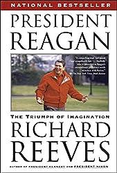 President Reagan: The Triumph of Imagination