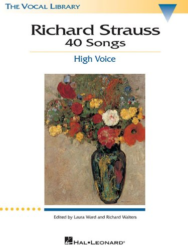 Richard Strauss: 40 Songs: High Voice (Vocal Library) Adult Strauß