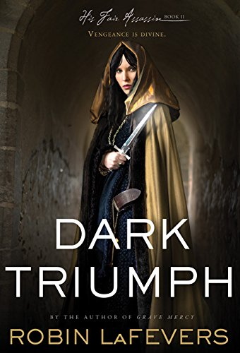 Dark Triumph (His Fair Assassin, Band 2)