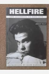 Hellfire: Life According to Nick Cave Paperback