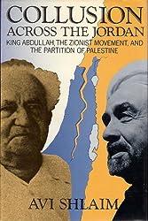 Shlaim: Collusion across the Jordan (Cloth)