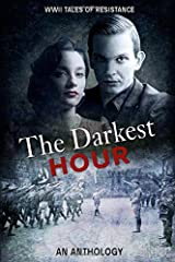 The Darkest Hour: WWII Tales of Resistance Paperback