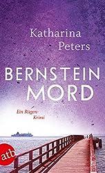 Bernsteinmord: Ein Rügen-Krimi (Romy Beccare ermittelt 4)