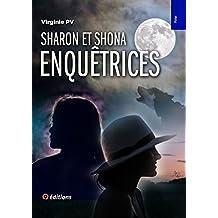 Sharon et Shona enquêtrices à travers le monde