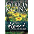 My Heart Remembers (Wyoming Wildflowers Book 4)