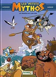 Les petits Mythos, tome 6 : Les dessous de l'Odyssée par Christophe Cazenove