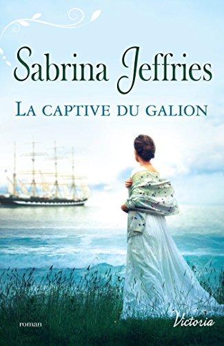 La captive du galion (La trilogie des Lords t. 1)