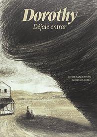 Dorothy par Javier Sáez Castán