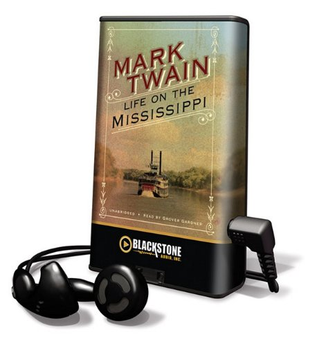 Life on the Mississippi [With Earbuds] (Playaway Adult Nonfiction)