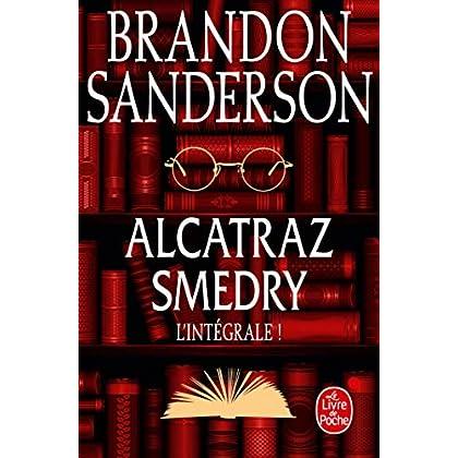 Alcatraz Smedry : L'intégrale !