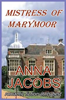 Mistress of Marymoor by [Jacobs, Anna]