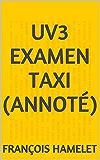 UV3 EXAMEN TAXI (annoté)