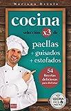 COCINA X3: PAELLAS + GUISADOS + ESTOFADOS: 54 deliciosas recetas para disfrutar (Colección Cocina Fácil & Práctica nº 97)