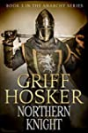 Northern Knight (The Anarchy Series B...