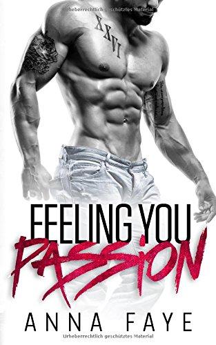 Buchseite und Rezensionen zu 'Feeling You: Passion (New York Love Story, Band 2)' von Anna Faye