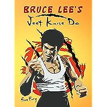 Bruce Lee's Jeet Kune Do: Jeet Kune Do Training and Fighting Strategies (Self Defense Book 6) (English Edition)