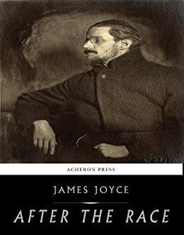 After the Race (English Edition) von [James Joyce]