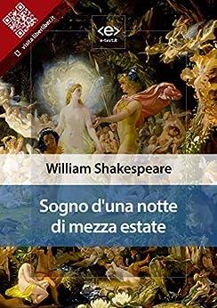 Sogno di una notte di mezza estate (Liber Liber) di [Shakespeare, William]