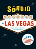 Sordid Secrets Of Las Vegas
