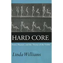 Hard Core – Power, Pleasure, the Frenzy of the Visible Expanded Edition