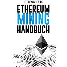 Das Ethereum Mining Handbuch