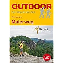 Malerweg (OutdoorHandbuch) (Der Weg ist das Ziel)