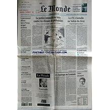 MONDE (LE) [No 16215] du 14/03/1997 - LA JUSTICE INTENSIFIE SA LUTTE CONTRE LES RESEAUX DE PEDOPHILES - LE FN S'INSTALLE AU SALON DU LIVRE - LE GOUVERNEMENT ALBANAIS LANCE A L'EUROPE UN APPEL DE DETRESSE - ZAIRE - LE DESESPOIR DES REFUGIES - JACQUES CHIRAC AU BRESIL - REFORME AU CNPF - HUIT REGIONS POUR LES EUROPEENNES - LA RUINE DE POMPEI - SKI ALPIN - DUEL AU COLORADO - KIEV, BUCAREST ET LES TRESORS DE L'ILE AUX SERPENTS PAR CHRISTOPHE CHATELOT - LA GRANDE MAREE DU NUCLEAIRE - LE CHANTAGE