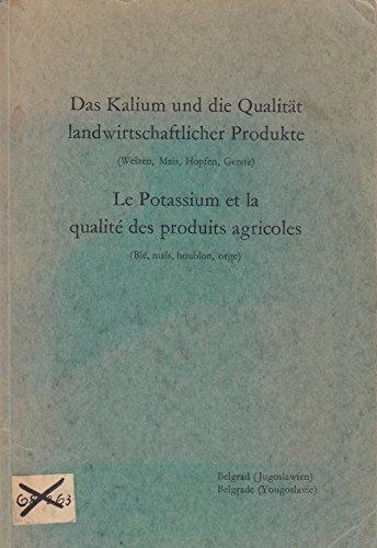 Das Kalium und die Qualität landwirtschaftlicher Produkte: Weizen, Mais, Hopfen, Gerste