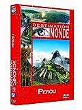 Destination Monde : Le Pérou