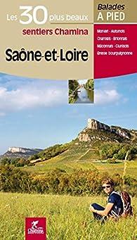 Saône-et-Loire les 30 plus beaux sentiers par Estelle Levresse