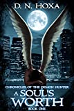 A Soul's Worth (Chronicles of the Demon Hunter Book 1) by D.N. Hoxa