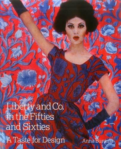Liberty & co in the fifties and sixties par Anna Buruma