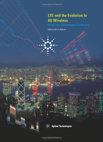 LTE and the Evolution to 4G Wireless: Design and Measurement Challenges