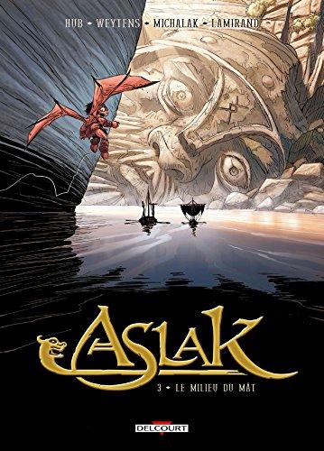 Aslak (03) : Le milieu du mât