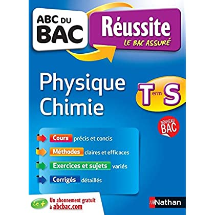 ABC du BAC Réussite Physique - Chimie Term S