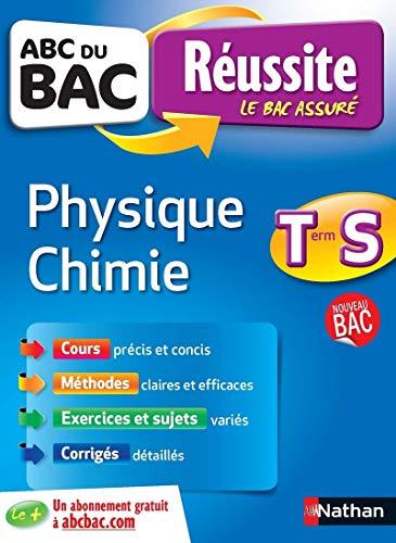 ABC du BAC Réussite Physique - Chimie Term S par Karine Marteau-Bazouni