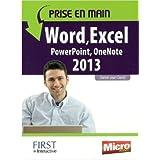 Prise en main Word, Excel, PowerPoint, Outlook, OneNote 2013 de Daniel-Jean DAVID ( 28 février 2013 )