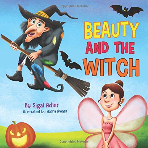 BEAUTY AND THE WITCH (Bedtime stories fiction picture kids books)